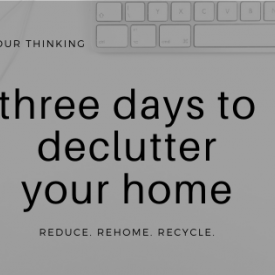 Read more: FULL - Three days to declutter your home webinar